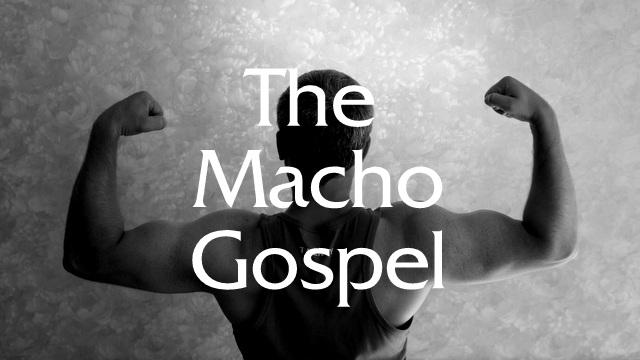 Macho Gospel