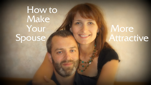 how to make your spouse love you