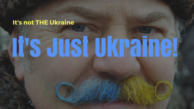 It's not THE Ukraine