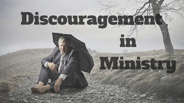 Discouragement in Ministry