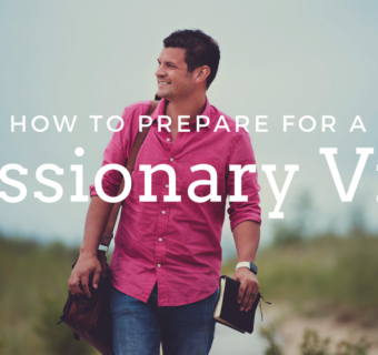 How to Welcome Missionaries When They Visit Your Church